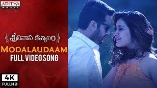 Modalaudaam Full Video Song   Srinivasa Kalyanam Video Songs   Nithiin, Raashi Khanna