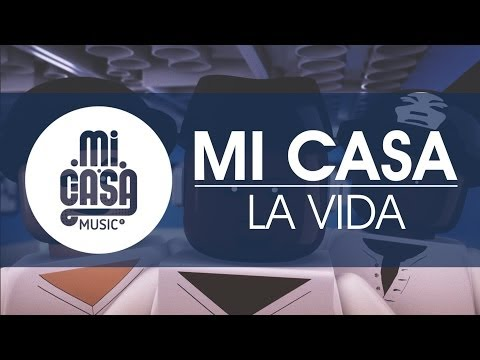 Baixar MI CASA - La Vida (Official Music Video)