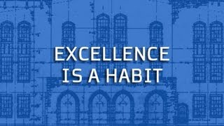Blue Print: Excellence is a Habit