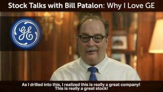 Stock Talks with Bill Patalon: Why I Love GE