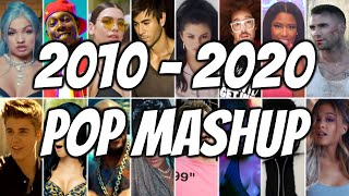POP DECADE MASHUP 2010-2020 | POP 2020 MEGAMIX | ARIANA GRANDE, RIHANNA, DUA LIPA, KATY PERRY, MABEL