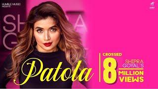 Patola – Shipra Goyal Video HD
