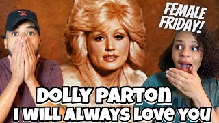 VOICE OF AN ANGEL!! | Dolly Parton I will always love you  REACTION