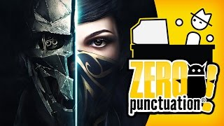 Dishonored 2 (Zero Punctuation)