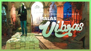 Malas Vibras - (Video Oficial) - David Bernal y T3R Elemento - DEL Records 2020