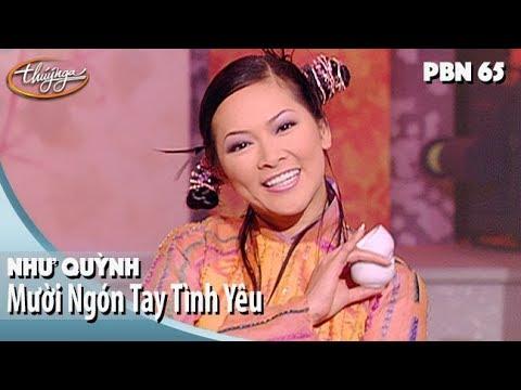PBN 65 | Như Quỳnh - Mười Ngón Tay Tình Yêu