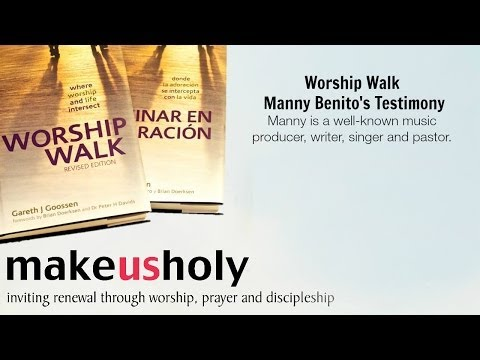 Manny Benito | Worship Walk Testimony
