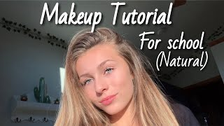 back to school makeup routine (natural and easy)