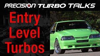 Precision Turbo's Budget Friendly Entry Level Turbo Line
