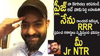Jr NTR heartful message to all his fans on his birthday..