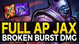 BROKEN BURST DAMAGE - Full AP Jax - League of Legends