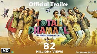 Total Dhamaal | Official Trailer | Ajay | Anil | Madhuri | Indra Kumar | Feb. 22nd