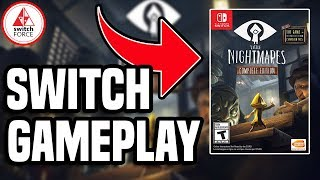 Little Nightmares Complete Edition Switch Gameplay - SUPER CREEPY GAME!!