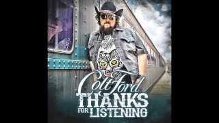Colt Ford Workin' On *Lyrics*