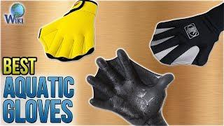 7 Best Aquatic Gloves 2018