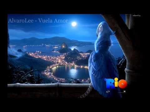 AlvaroLee - Vuela Amor ( Soundtrack Pelicula