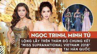NGỌC TRINH, MINH TÚ đẹp như hai nữ thần chạm mặt nhau trên sân khấu Miss Supranational VietNam 2018