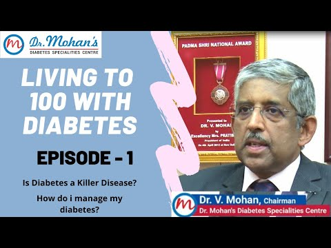 LIVING TO 100 WITH DIABETES | Live Long | Dr V Mohan Diabetologist | Best Motivational Video 2020