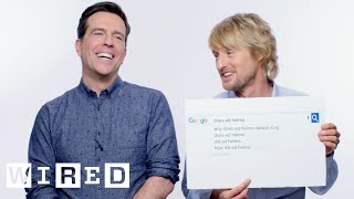 Owen Wilson & Ed Helms Answer the Web's Most Searched Questions | WIRED
