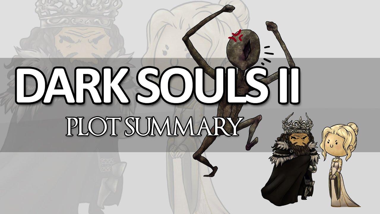 Dark Souls Ii Lore And Speculation: Dark Souls II Plot Summary