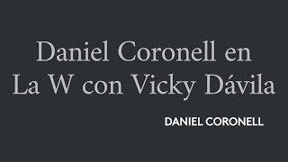 Daniel Coronell en La W con Vicky Dávila