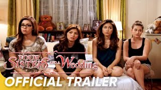 FOUR SISTERS AND A WEDDING Official Full Trailer