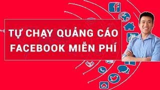 Tự chạy quảng cáo Facebook bài viết mới nhất 2019 - Hướng dẫn quảng cáo Fanpage