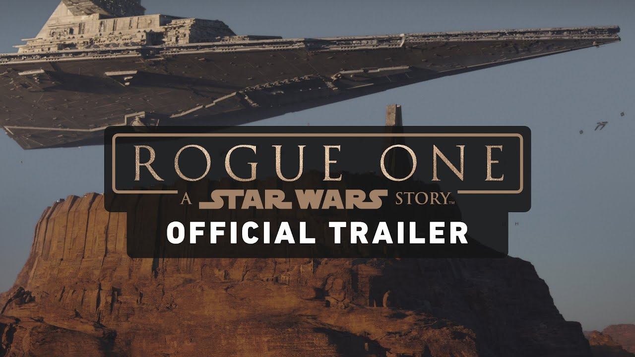 Trailer de Rogue One: A Star Wars Story