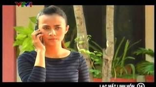 Phim Việt Nam - Lạc mất linh hồn - Lac mat linh hon -Tập 14- Phim Viet Nam