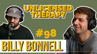 Billy Bonnell - Unlicensed Therapy - #098