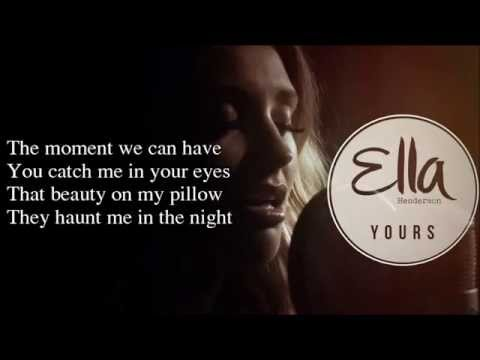 Ella Henderson - Yours (Lyrics) New song from