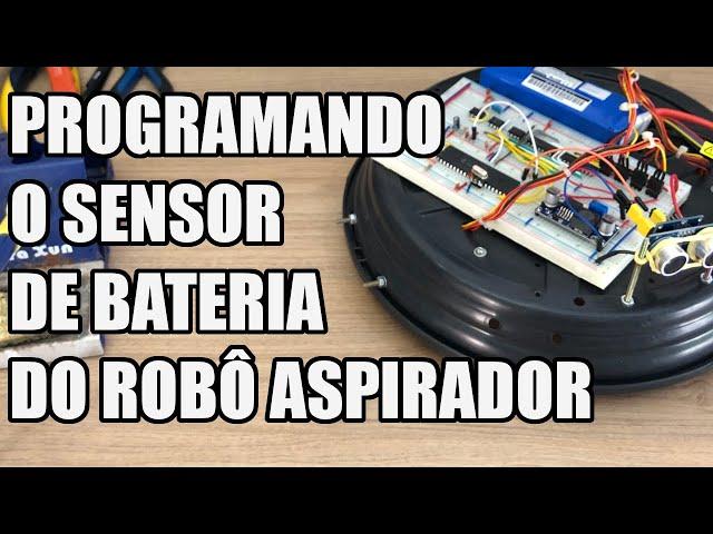 PROGRAMANDO O SENSOR DE BATERIA DO ROBÔ   Usina Robots US-3 #040