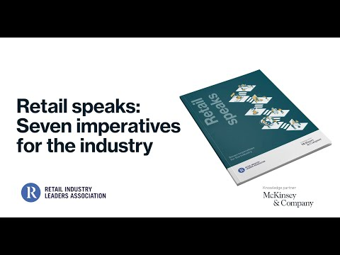 Our analysis identified seven imperatives that can give retailers the ability to adapt to a changing consumer landscape while pursuing new opportunities. In this report, we present research findings from the Retail Industry Leaders Association (RILA), with McKinsey & Company as a knowledge partner.