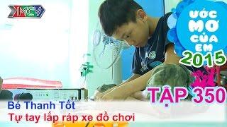 Tự tay lắp ráp xe đồ chơi - bé Ngô Thanh Tốt | ƯỚC MƠ CỦA EM | 150830
