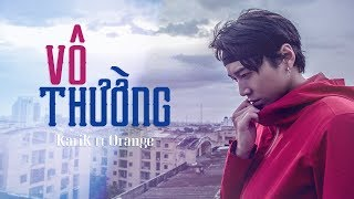 Karik X Orange - Vô Thường (Lyric Video)