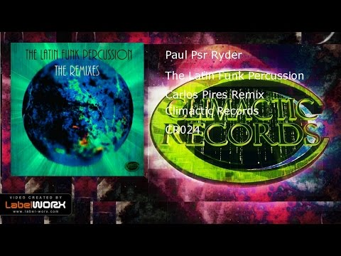Paul Psr Ryder - The Latin Funk Percussion (Carlos Pires Remix)