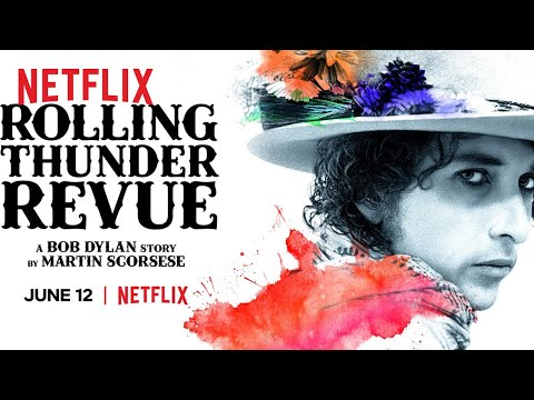 Rolling Thunder Revue: A Bob Dylan Story by Martin Scorsese'