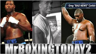 "Gregory Corbin 15-0 Heavyweight ""Bad News"" Back In Action August 4th!!"