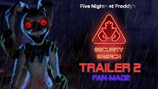 Five Nights At Freddy's: Security Breach - TRAILER 2 (Fan-Made)