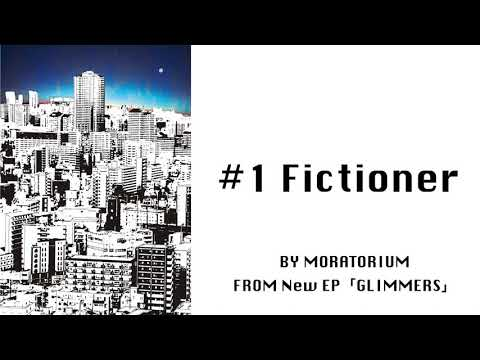 MORATORIUM - Fictioner[Official Audio]