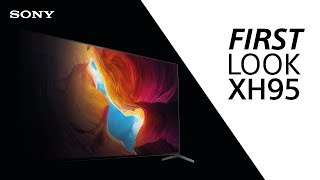 FIRST LOOK: Sony XH95 TV -