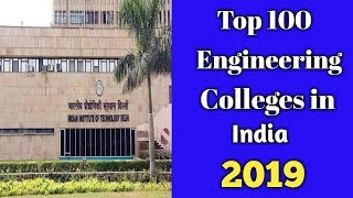 Top 100 Engineering Colleges In India |2019 Ranking|| Top100 in INDIA || Form admission