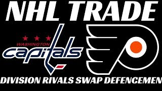 NHL Trade - Flyers & Caps Swap Defencemen
