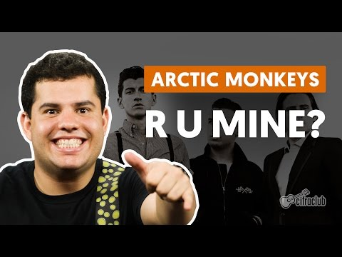 R U Mine? - Arctic Monkeys (aula de guitarra)