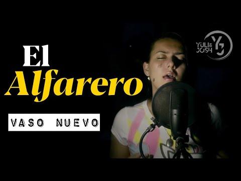 El Alfarero / Vaso Nuevo - Yuli & Josh (Cover)
