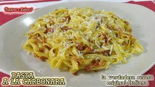 PASTA A LA CARBONARA la verdadera receta original Italiana