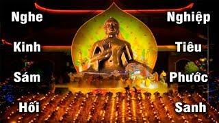 Kinh Sám Hối (Cực hay) - Ai Có Duyên Với Phật Nghe Kinh Này Dù Chỉ 1 lần sẽ thấy linh nghiệm vô cùng