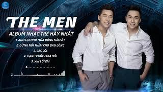 Những Ca Khúc Hay Nhất Của The Men - Nhạc Hay Tv