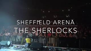 The Sherlocks: Live For The Moment live at Sheffield Arena