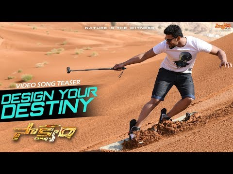 Design-Your-Destiny-Video-Song-Teaser---Saakshyam